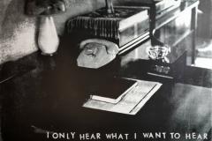 18 I only hear what I want to hear -SW,serigrafie, 50x70-w1500-h1500