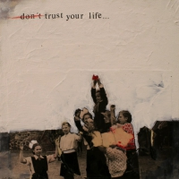 13-dont-trust-your-life