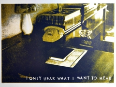 18 I only hear what I want to hear-2,serigrafie, 50x70-w1500-h1500